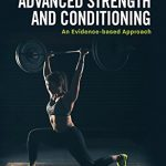 Boganmeldelse: Advanced Strength & Conditioning – An Evidence-based Approach